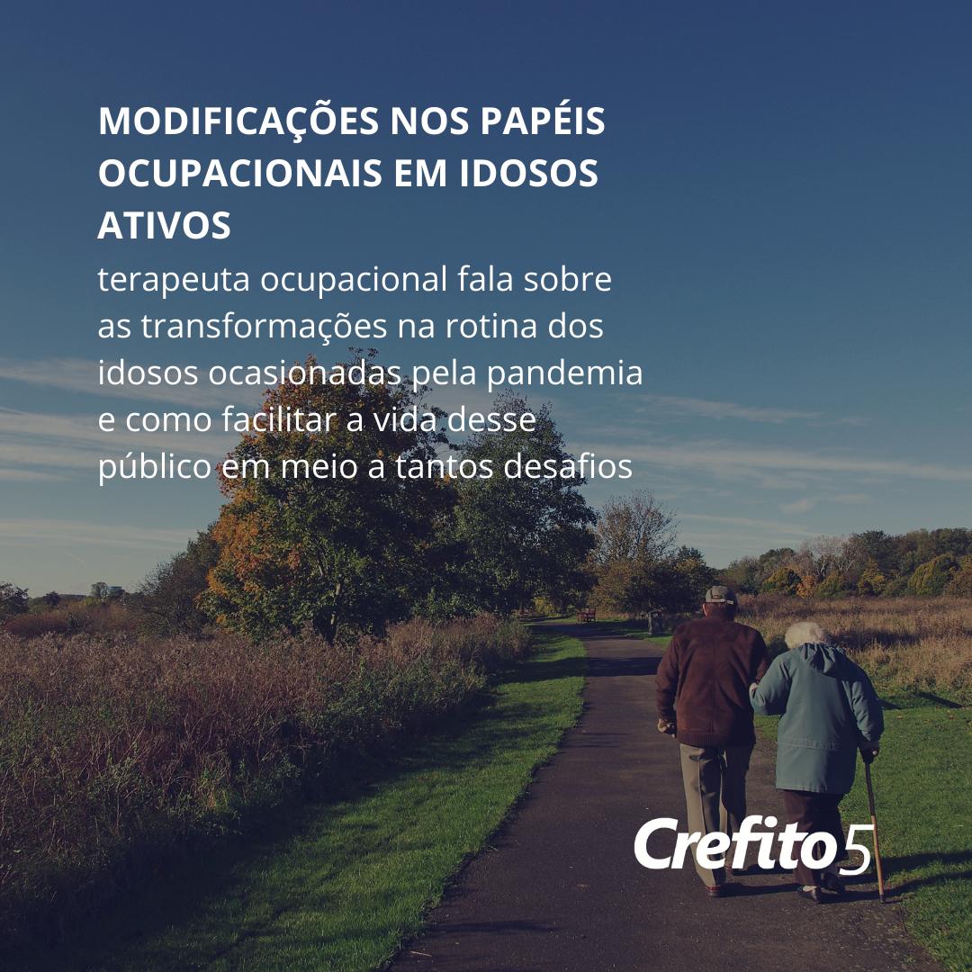 Modificações nos papéis ocupacionais em idosos ativos