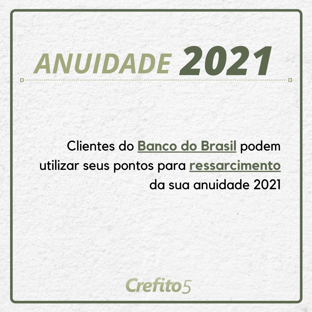 Clientes do Banco do Brasil podem pedir ressarcimento da sua anuidade 2021