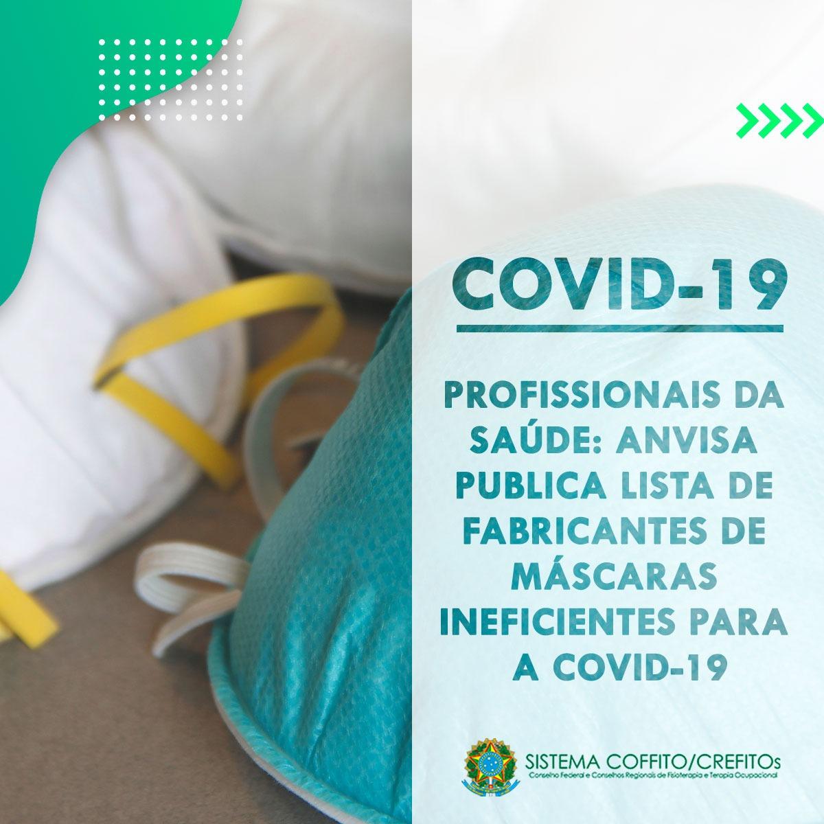 ANVISA publica lista de fabricantes de máscaras ineficientes para a COVID-19