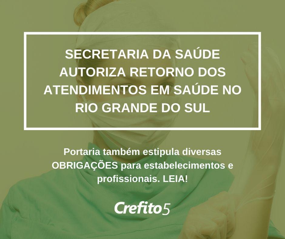 Secretaria da Saúde autoriza retorno dos atendimentos em saúde no RS